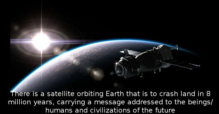 There is a mysterious satellite orbiting Earth set to crash-land in 8 million years