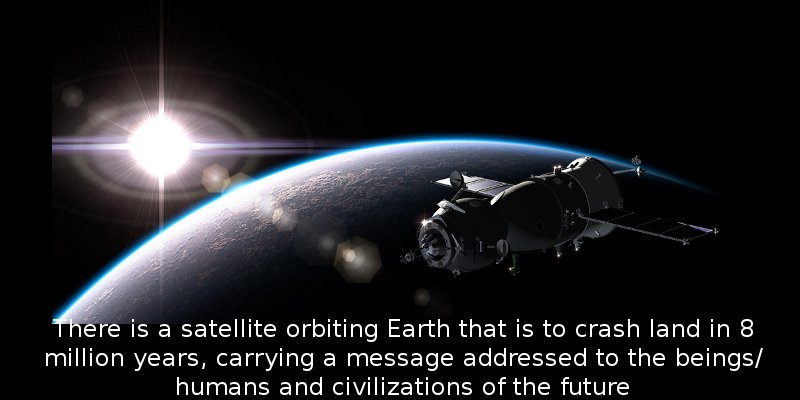 Is it possible that such satellites already existed on Earth thousands of years ago?