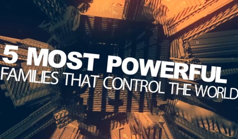 Meet the 5 Families that control the world