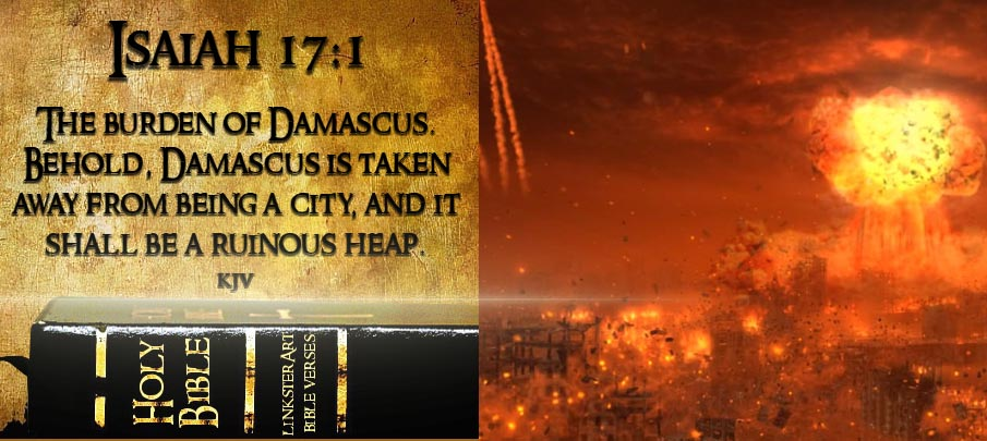 The Attack On Syria Predicted In The Bible As A Sign Of The End Of