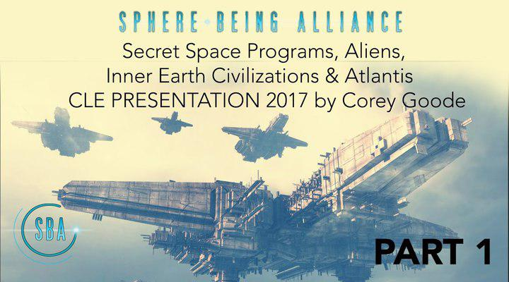 CLE 2017 Reveals: Secret Space Programs, Aliens, and Inner Earth Civilizations